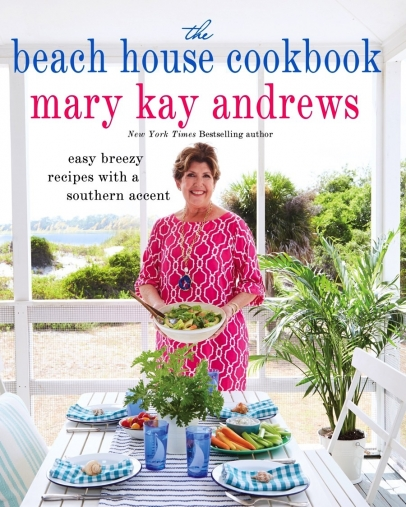 The Beach House Cookbook by Mary Kay Andrews