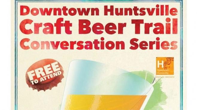Huntsville Brewery Conversation Series